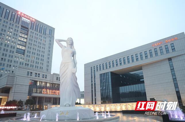 """塑造传播湘女文化:湖湘文化新名片""""湘女广场""""落成"""