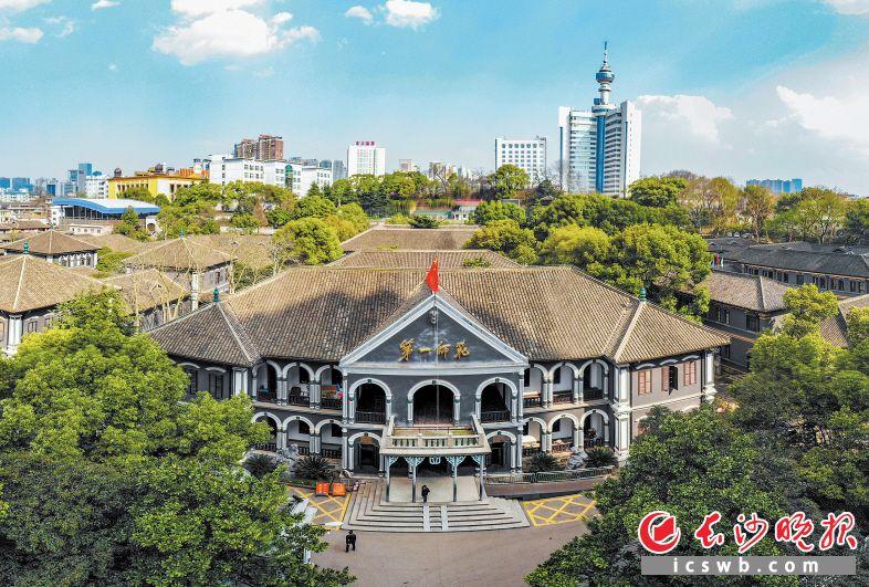 寻访伟人的初心,湖南第一师范是一个重点节点,这里是党史学习教育的第二站。